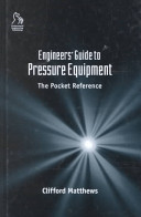 Engineers' Guide to Pressure Equipment