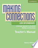 Making Connections Low Intermediate Teacher's Manual