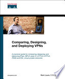 Comparing  Designing  and Deploying VPNs