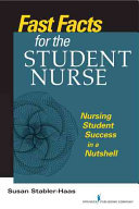 Fast Facts for the Student Nurse