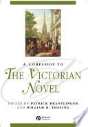 A Companion to the Victorian Novel