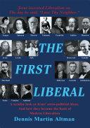 The First Liberal [Pdf/ePub] eBook