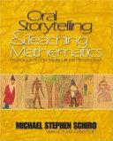 Oral Storytelling and Teaching Mathematics