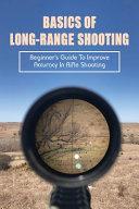 Basics Of Long Range Shooting