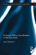 Economic Policy Coordination in the Euro Area