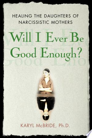 Download Will I Ever be Good Enough? Free Books - Dlebooks.net