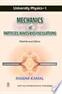 University Physics-1 Mechanics Of Particles Waves And Oscillations