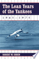 The Lean Years of the Yankees, 1965Ð1975