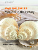 MAN and SHELLS Molluscs in the History