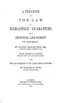 A Treatise on the Law of Mercantile Guaranties