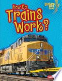 How Do Trains Work