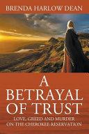 A Betrayal of Trust