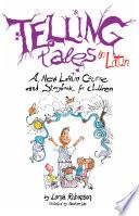 Telling Tales in Latin