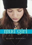 Mud Girl