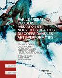 Pdf Par le prisme des sens: médiation et nouvelles réalités du corps dans les arts performatifs Telecharger