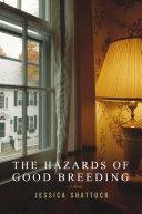 The Hazards of Good Breeding: A Novel Pdf/ePub eBook