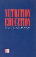 Nutrition Education in U S  Medical Schools