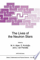 The Lives Of The Neutron Stars Book PDF
