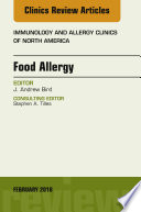 Food Allergy  An Issue of Immunology and Allergy Clinics of North America Book