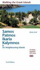 Samos, Patmos, Ikaria, Kalymnos and Six Neighbouring Islands - 50 Walks