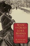 What the Dead Leave Behind Pdf/ePub eBook