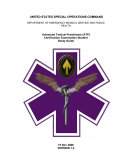 UNITED STATES SPECIAL OPERATIONS COMMAND DEPARTMENT OF EMERGENCY MEDICAL SERVICE AND PUBLIC HEALTH Advanced Tactical Practitioner (ATP) Certification Examination Student Study Guide