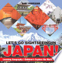 Let's Go Sightseeing in Japan! Learning Geography | Children's Explore the World Books