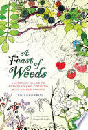 A Feast of Weeds Book