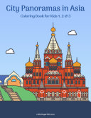 City Panoramas in Asia Coloring Book for Kids 1, 2 & 3 [Pdf/ePub] eBook