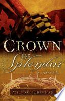 Crown of Splendor