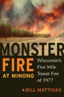 Monster Fire at Minong