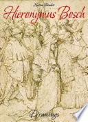 Hieronymus Bosch: Drawings