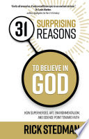 31 Surprising Reasons to Believe in God Book