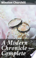 A Modern Chronicle — Complete