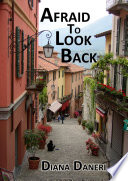 Afraid To Look Back