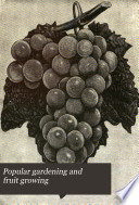 Popular Gardening and Fruit Growing Book PDF