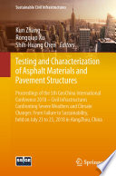 Testing and Characterization of Asphalt Materials and Pavement Structures Book