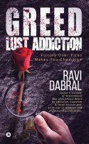 Greed Lust Addiction ebook