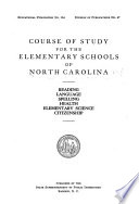 Course of Study for the Elementary Schools of North Carolina