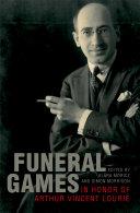 Pdf Funeral Games in Honor of Arthur Vincent Lourié Telecharger