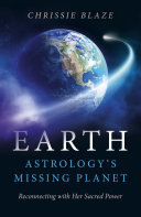 Earth  Astrology s Missing Planet