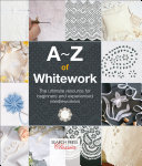 A Z of Whitework