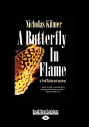 A Butterfly in Flame (Large Print 16pt)