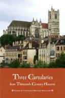 Three Cartularies from Thirteenth Century Auxerre Pdf/ePub eBook