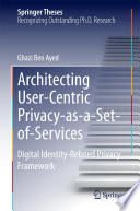Architecting User Centric Privacy as a Set of Services