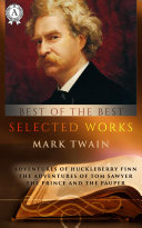 Selected works of Mark Twain