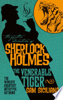 The Further Adventures of Sherlock Holmes   The Venerable Tiger