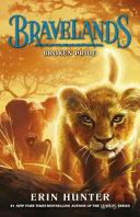 Bravelands 1 Broken Pride