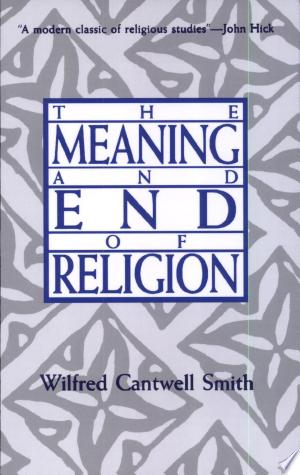 The+Meaning+and+End+of+Religion