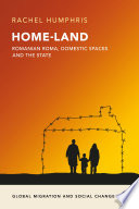 Home Land  Romanian Roma  domestic spaces and the state Book PDF